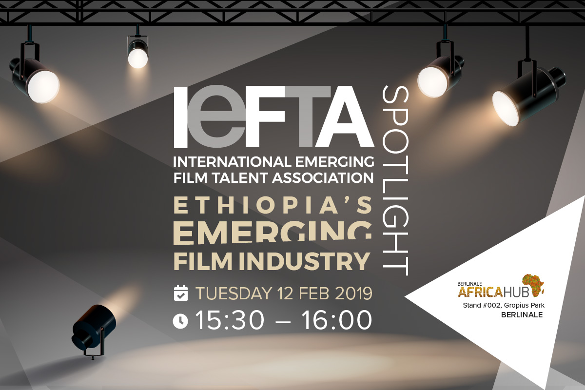 IEFTA Shine Spotlight on Ethiopia at Berlinale - IEFTA